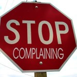 12 Point Cure for Complaining – how to not let circumstances, others, or attitudes rob you of your joy