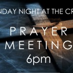 Prayer Meeting Tonight 6pm!