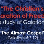 "Cross Church Worship! May 24th at 10am ""The Almost Gospel"" (Galatians 5:7-12)"