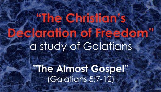 "Cross Church Worship! May 24th at 10am ""The Almost Gospel"" (Galatians 5:7-12)"
